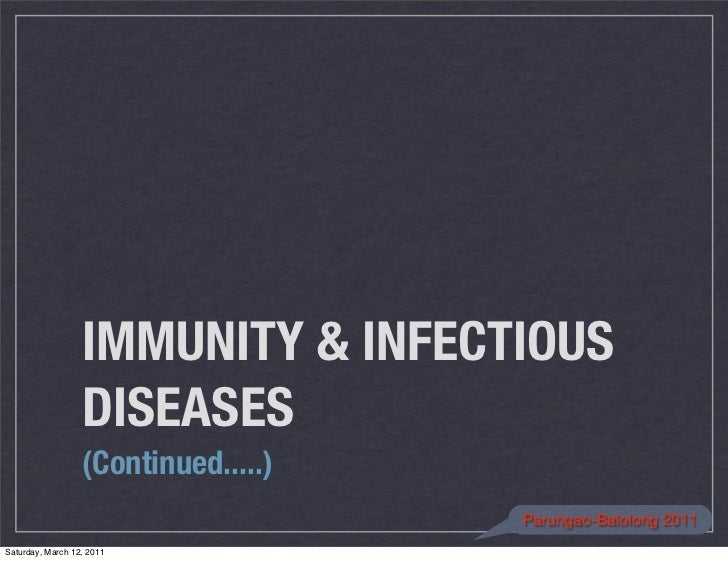 IMMUNITY & INFECTIOUS                  DISEASES                  (Continued.....)                                     Paru...