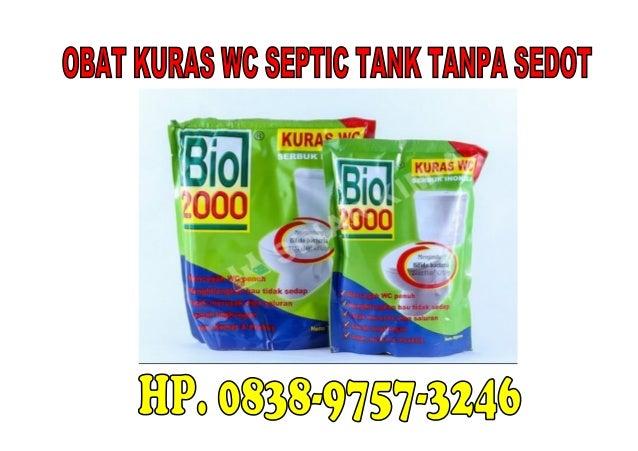 TOKO BIO 2000 Adalah Toko Online yang Menjual Obat Kuras WC dan Septic Tank Tanpa Sedot. BIO 2000 terbuat dari bubuk berba...