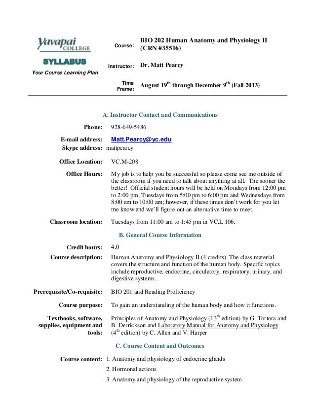 SYLLABUS Your Course Learning Plan Course: BIO 202 Human Anatomy and Physiology II (CRN #35516) Instructor: Dr. Matt Pearc...