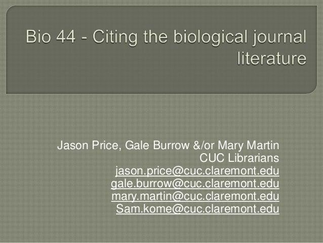 Jason Price, Gale Burrow &/or Mary Martin                          CUC Librarians           jason.price@cuc.claremont.edu ...