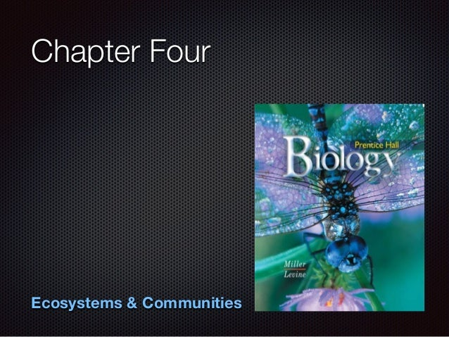 Chapter Four Ecosystems & Communities