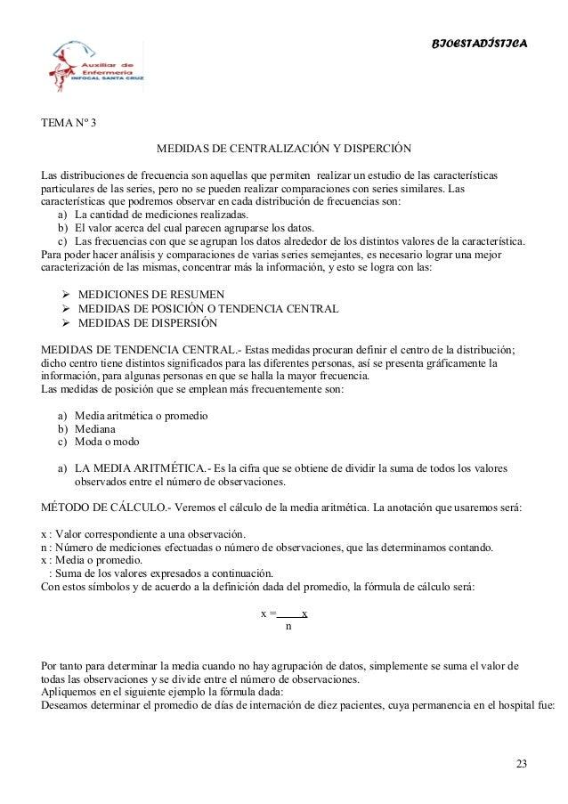 BIOESTADÍSTICATEMA Nº 3                         MEDIDAS DE CENTRALIZACIÓN Y DISPERCIÓNLas distribuciones de frecuencia son...