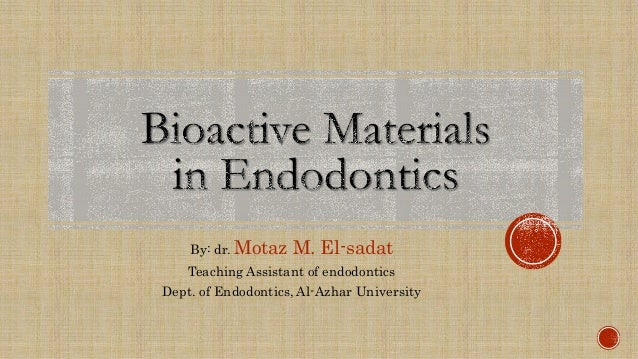 By: dr. Motaz M. El-sadat Teaching Assistant of endodontics Dept. of Endodontics, Al-Azhar University