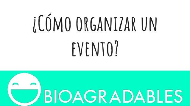 �C�mo organizar un evento?