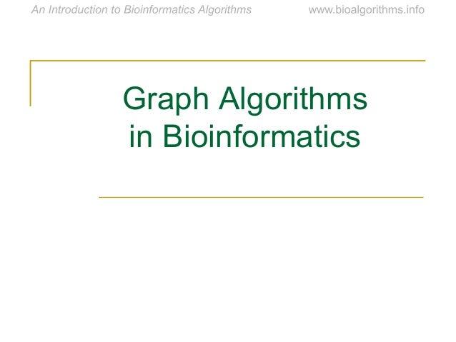 Graph Algorithms in Bioinformatics