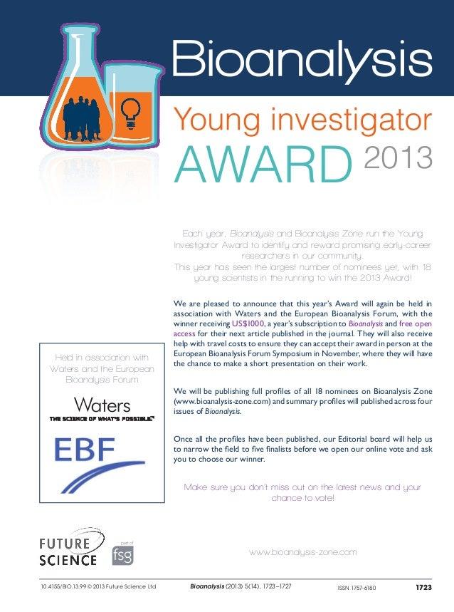 ISSN 1757-6180 1723 Bioanalysis Young Investigator | News & Analysis Bioanalysis (2013) 5(14), 1723–172710.4155/BIO.13.99 ...