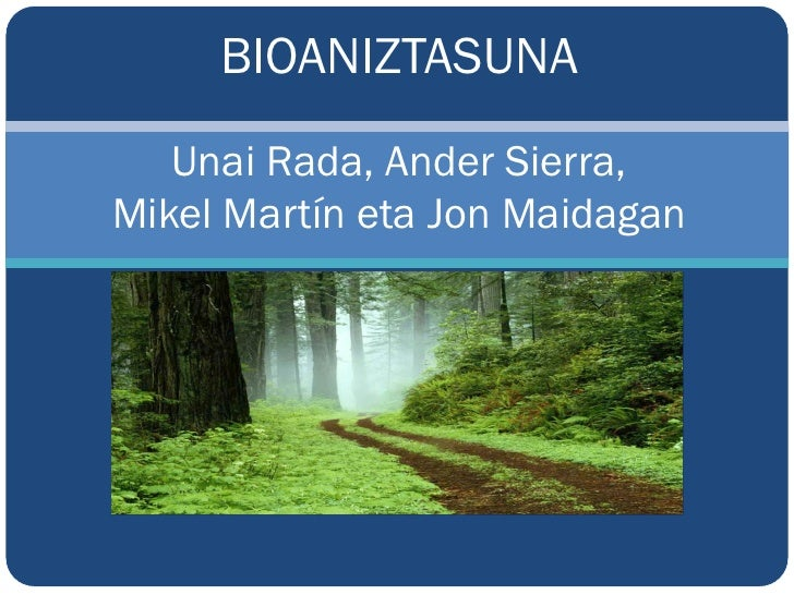BIOANIZTASUNA    Unai Rada, Ander Sierra, Mikel Martín eta Jon Maidagan