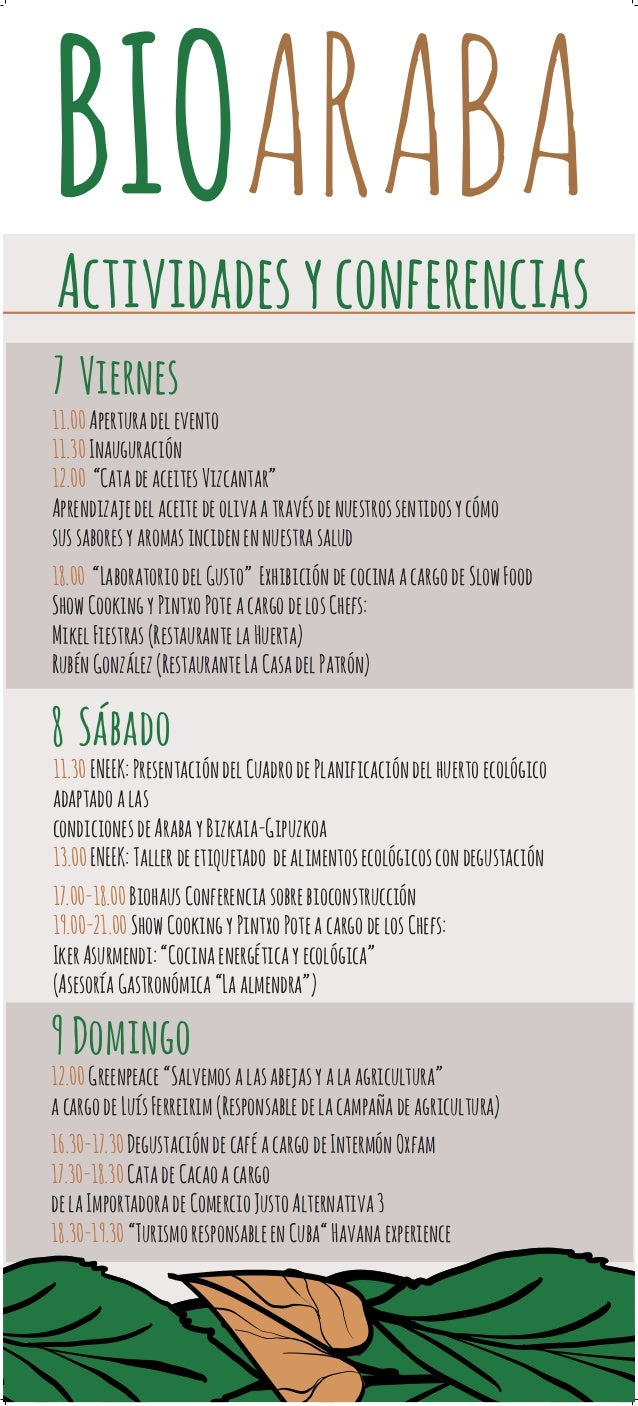 """Actividades y conferencias  7 Viernes  11.00 Apertura del evento  11.30 Inauguración  12.00 """"Cata de aceites Vizcantar""""  A..."""