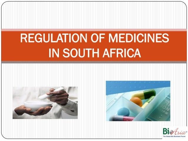 REGULATION OF MEDICINES    IN SOUTH AFRICA