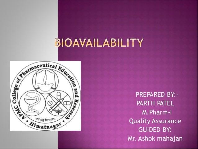 PREPARED BY:-   PARTH PATEL     M.Pharm-IQuality Assurance    GUIDED BY:Mr. Ashok mahajan