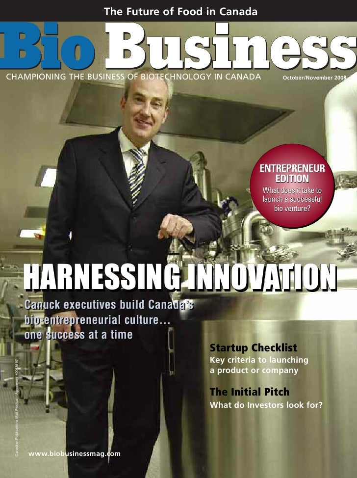 The Future of Food in CanadaCHAMPIONING THE BUSINESS OF BIOTECHNOLOGY IN CANADA                                           ...