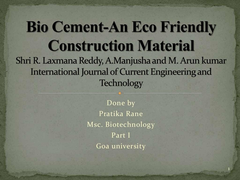Eco Friendly Construction Bio Cement An Eco Friendly Construction Material