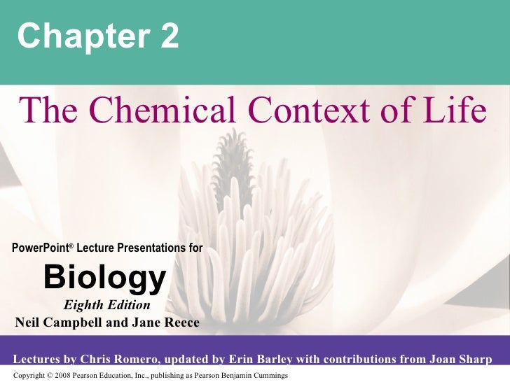 Chapter 2 The Chemical Context of Life
