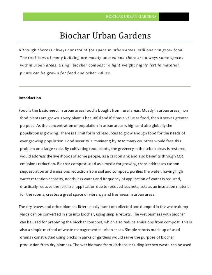 BIOCHAR URBAN GARDENS…..                       Biochar Urban GardensAlthough there is always constraint for space in urban...