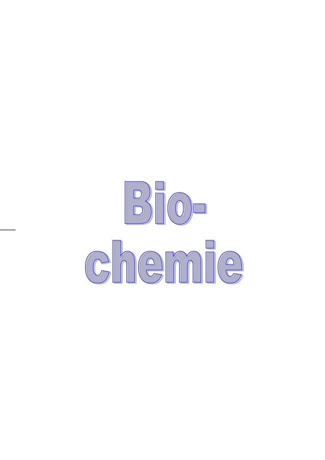 BiochemieInhaltsverzeichnis                     -3-