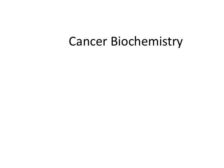 Cancer Biochemistry