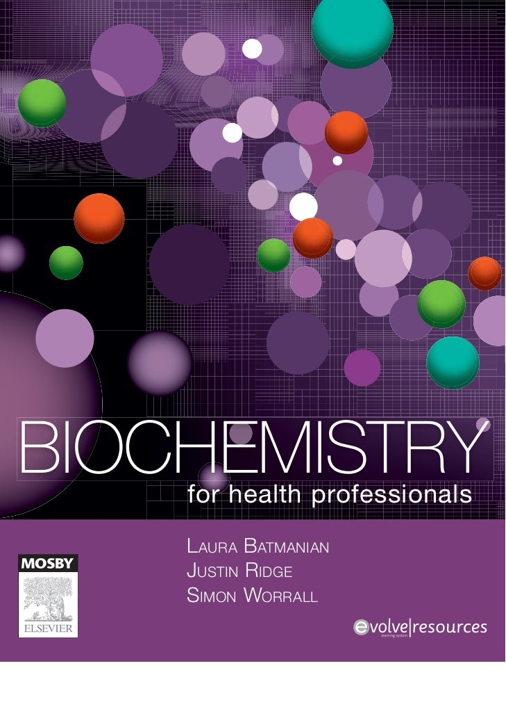 BIOCHEMISTRY    for health professionals    L AURA BATMANIAN    JUSTIN RIDGE    SIMON WORRALL