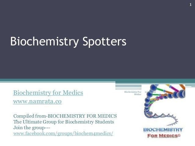 1Biochemistry SpottersBiochemistry for Medics                        Biochemistry For                                     ...