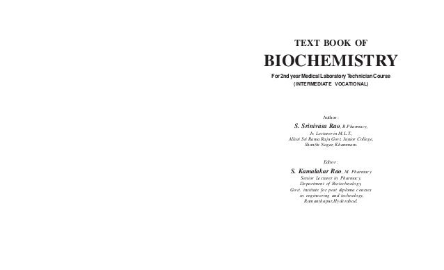 TEXT BOOK OF  BIOCHEMISTRY For 2nd year Medical Laboratory Technician Course (INTERMEDIATE VOCATIONAL)  Author :  S. Srini...