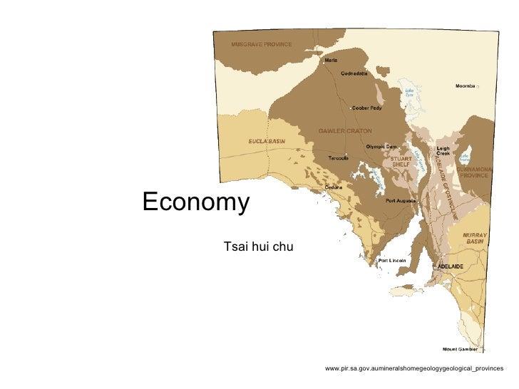 www.pir.sa.gov.aumineralshomegeologygeological_provinces Tsai hui chu Economy