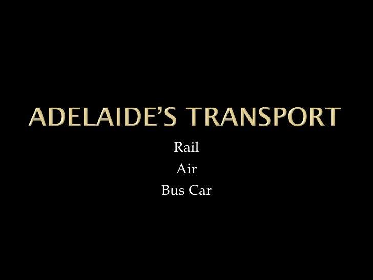 Rail Air Bus Car