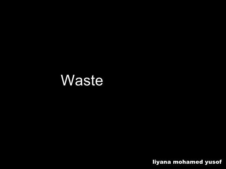 Waste Recycling liyana mohamed yusof