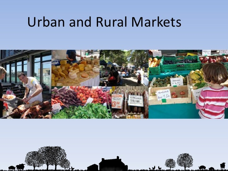 Urban and Rural Markets<br />