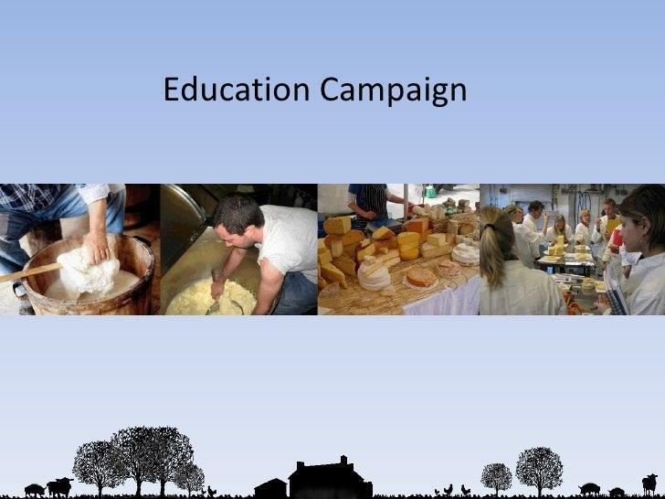 Education Campaign <br />