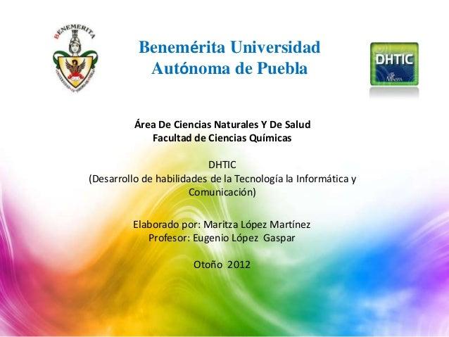 Benemérita Universidad            Autónoma de Puebla          Área De Ciencias Naturales Y De Salud             Facultad d...