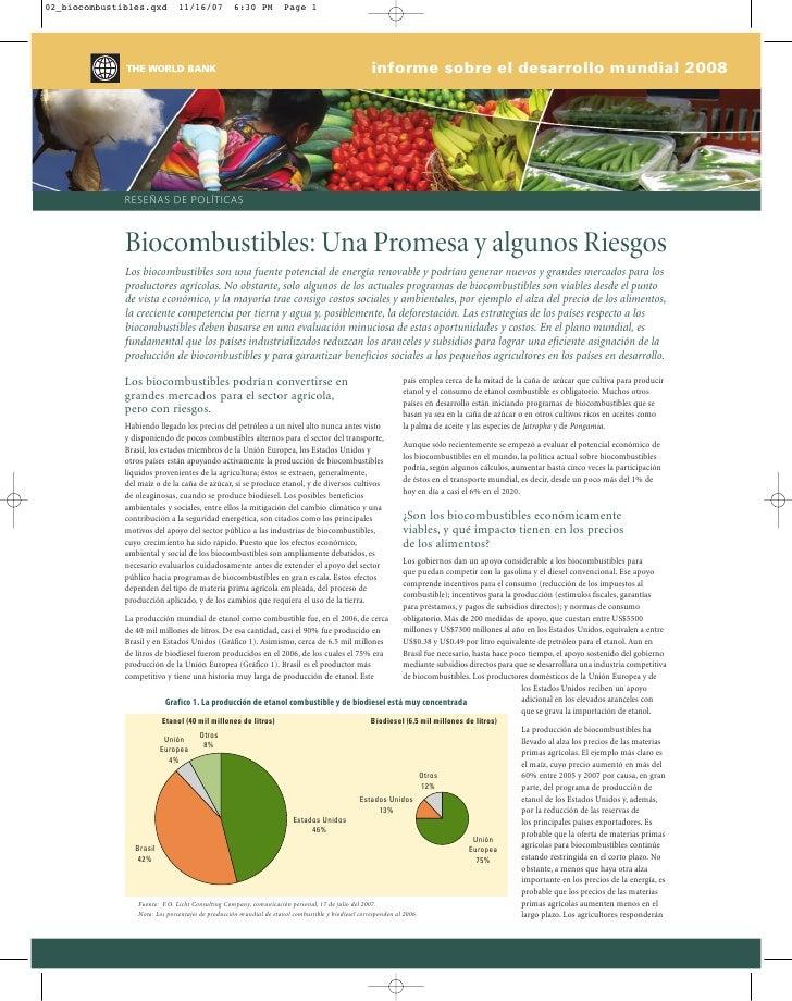 informe sobre el desarrollo mundial 2008     RESEÑAS DE POLÍTICAS    Biocombustibles: Una Promesa y algunos Riesgos Los bi...
