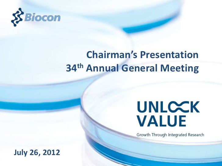 Chairman's Presentation                34th Annual General MeetingJuly 26, 2012