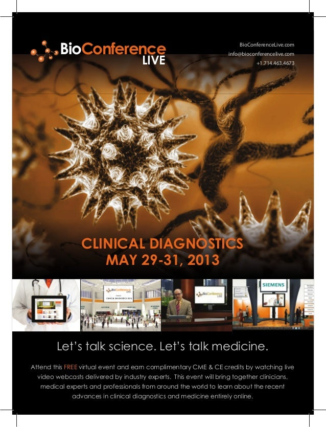 BioConferenceLive.cominfo@bioconferencelive.com+1.714.463.4673Let's talk science. Let's talk medicine.CLINICAL DIAGNOSTICS...