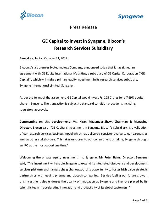 Press Release                 GE Capital to invest in Syngene, Biocon's                      Research Services SubsidiaryB...