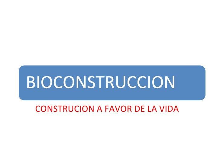 CONSTRUCION A FAVOR DE LA VIDA