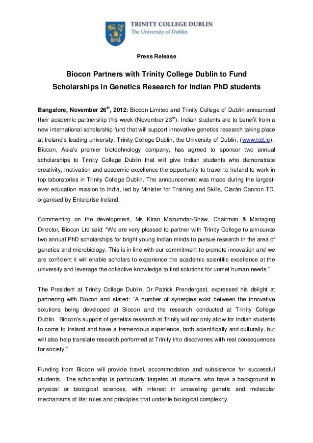 Press Release            Biocon Partners with Trinity College Dublin to Fund      Scholarships in Genetics Research for In...