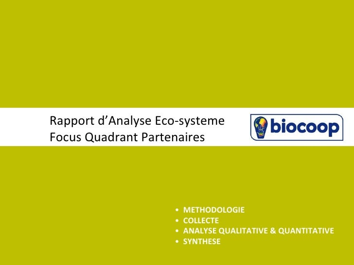 Rapport d'Analyse Eco-systemeFocus Quadrant Partenaires                    •   METHODOLOGIE                    •   COLLECT...