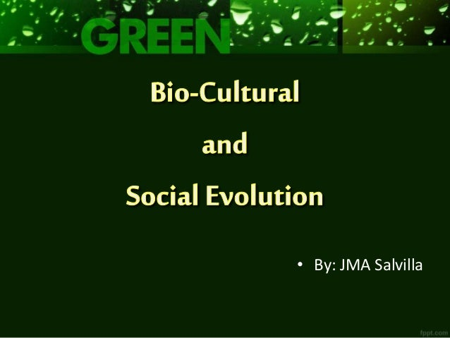 Bio cultural and social evolution lesson plan presentation evolution lesson plan presentation by jma salvilla publicscrutiny Gallery