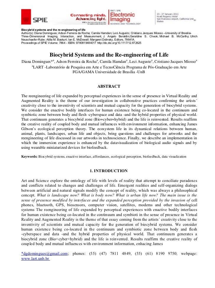 Biocybrid systems and the re-engineering of lifeAuthor(s): Diana Domingues; Adson Ferreira da Rocha; Camila Hamdan; Leci A...