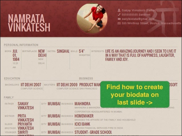 Find how to create ! your biodata on ! last slide ->