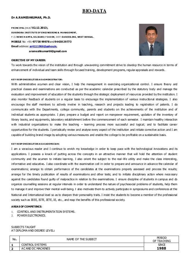 BIO-DATA Dr A.RAMESHKUMAR, Ph.D. PRINCIPAL (w.e.f 02.12.2013), SURENDRA INST ITUTE OF ENGINEERING & MANAGEMENT, P.O : NEW ...