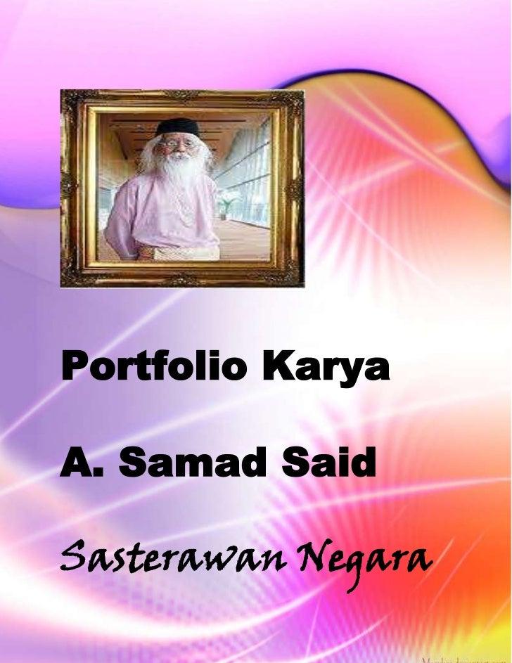 Portfolio KaryaA. Samad SaidSasterawan Negara