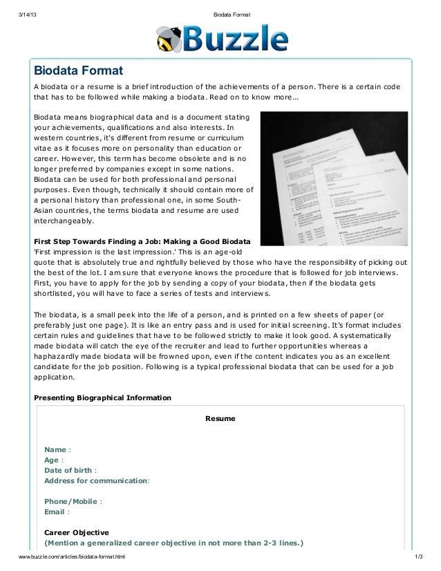 3/14/13                                                   Biodata Format      Biodata Format      A biodata or a resume is...