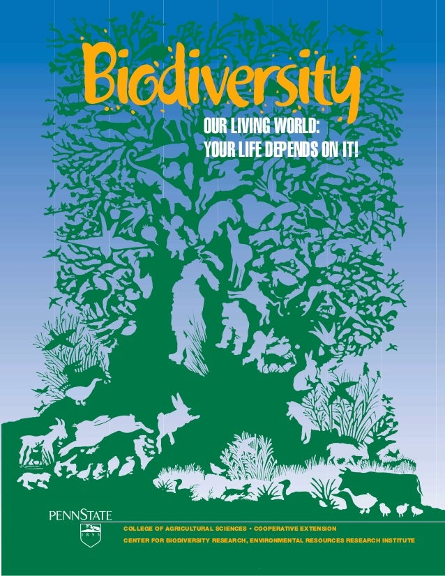BiodiversityCOLLEGE OF AGRICULTURAL SCIENCES • COOPERATIVE EXTENSIONCENTER FOR BIODIVERSITY RESEARCH, ENVIRONMENTAL RESOUR...