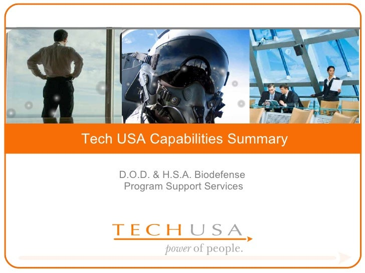 power of people. D.O.D. & H.S.A. Biodefense  Program Support Services Tech USA Capabilities Summary