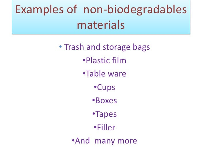 Biodegradables And Non Biodegradables Materials Hahahahhahha