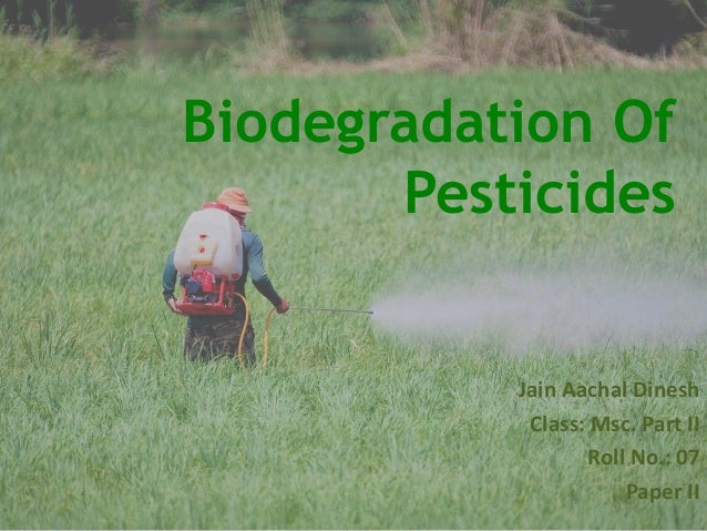bioremediation of pesticides from agricultural field
