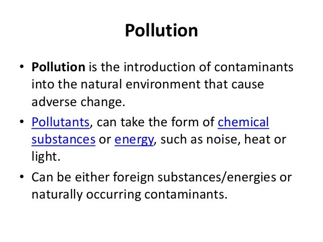Can Natural Substances Be A Pollutant