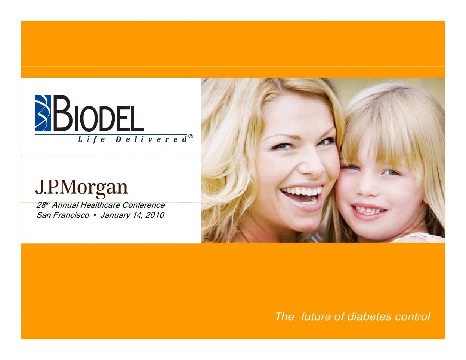 Biodel, Inc. Investor Presentation January 14, 2010