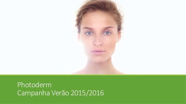 Photoderm Campanha Verão 2015/2016