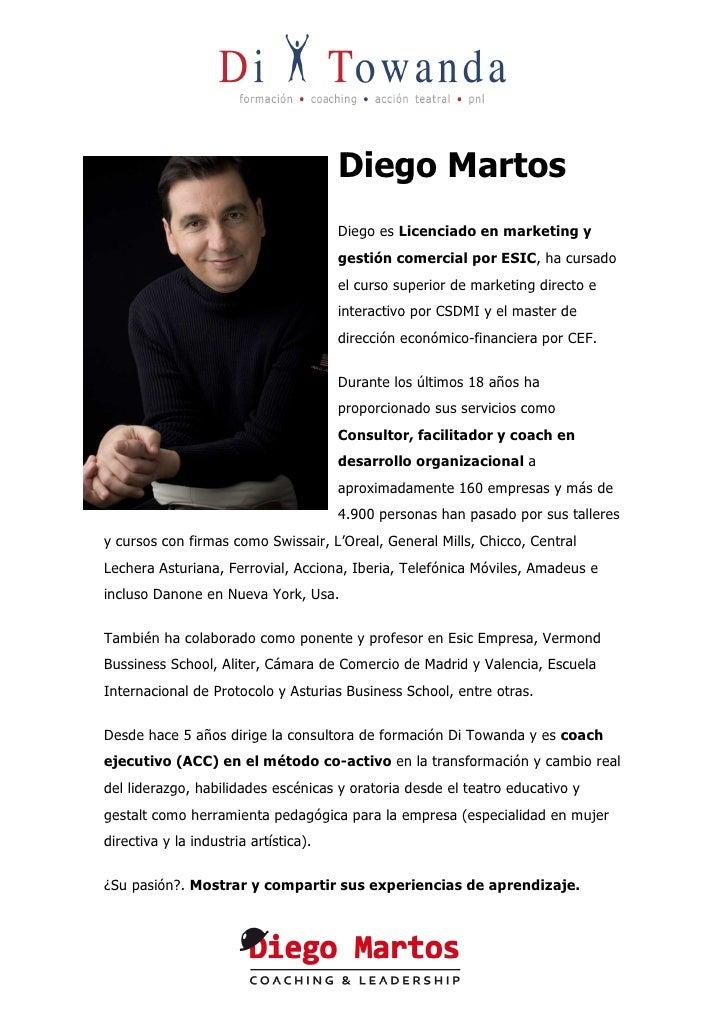 Diego Martos                                        Diego es Licenciado en marketing y                                    ...